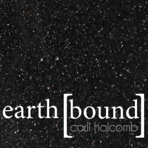 earth bound by Carli Holcomb